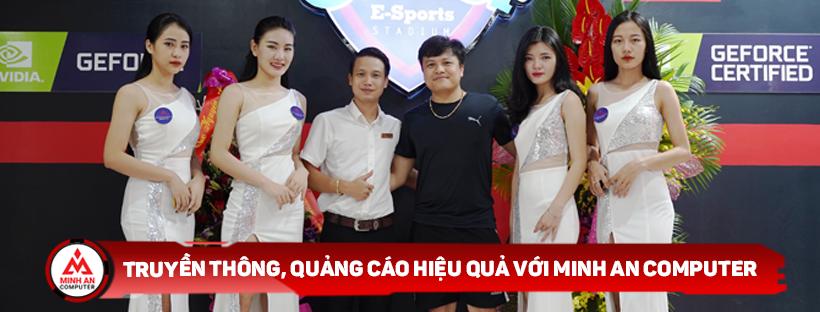 Truyền thông, quảng cáo với Minh An Computer
