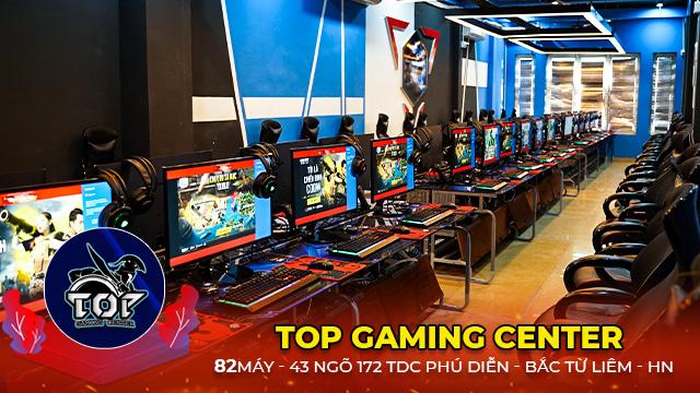Top Gaming Center - Cyber Game khủng tại Phú Diễn, Hà Nội
