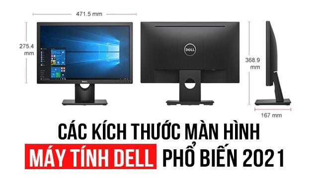 kích thước màn hình máy tính dell